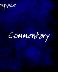 [ Commentary - Non-fiction writings, Rambles,